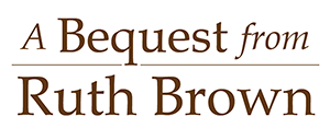 Ruth-Brown-Bequest_300px