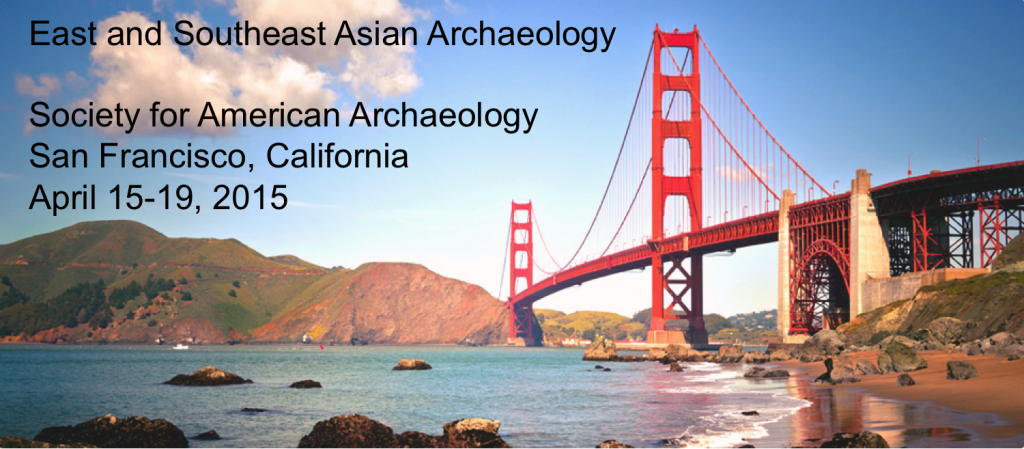 East and Southeast Asian Archaeology at the SAAs