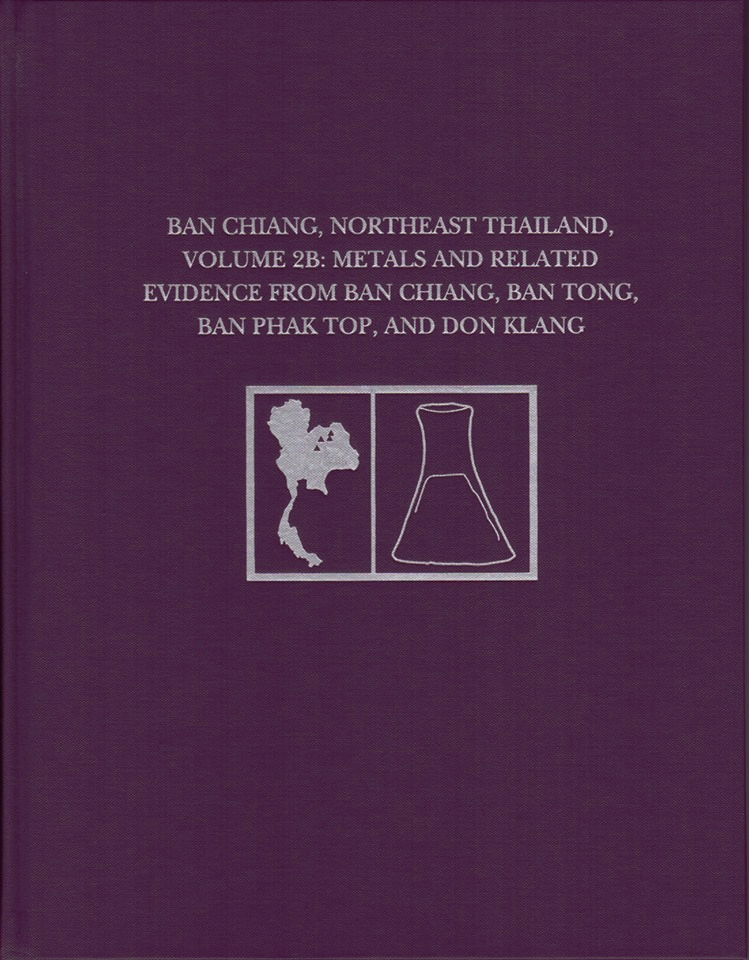 ISEAA is posting chapters from Volume 2B of the Ban Chiang Metals Monograph Series