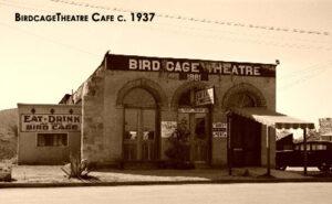 The Birdcage Theatre Café in 1937