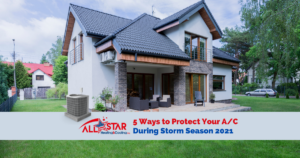 ashc 5 ways to protect your ac during storm season 2021