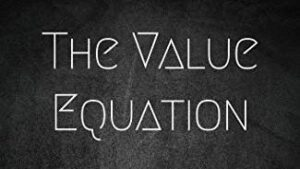 The Value Equation