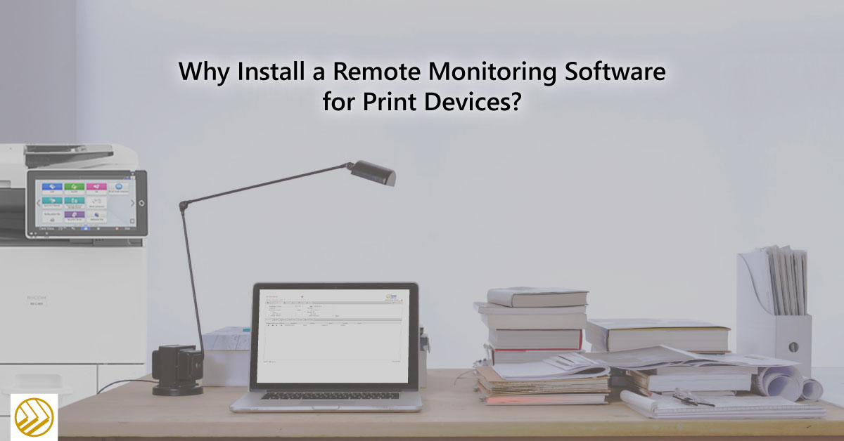 Why-Install-a-Remote-Monitoring-Software-for-Print-Devices