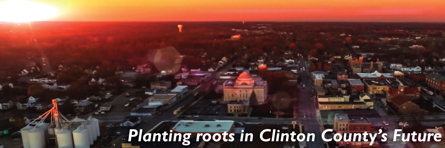 Planting roots in Clinton County's Future