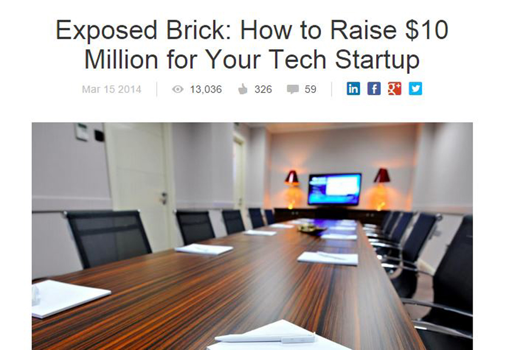Exposed Brick: How to Raise $10 Million for Your Tech Startup