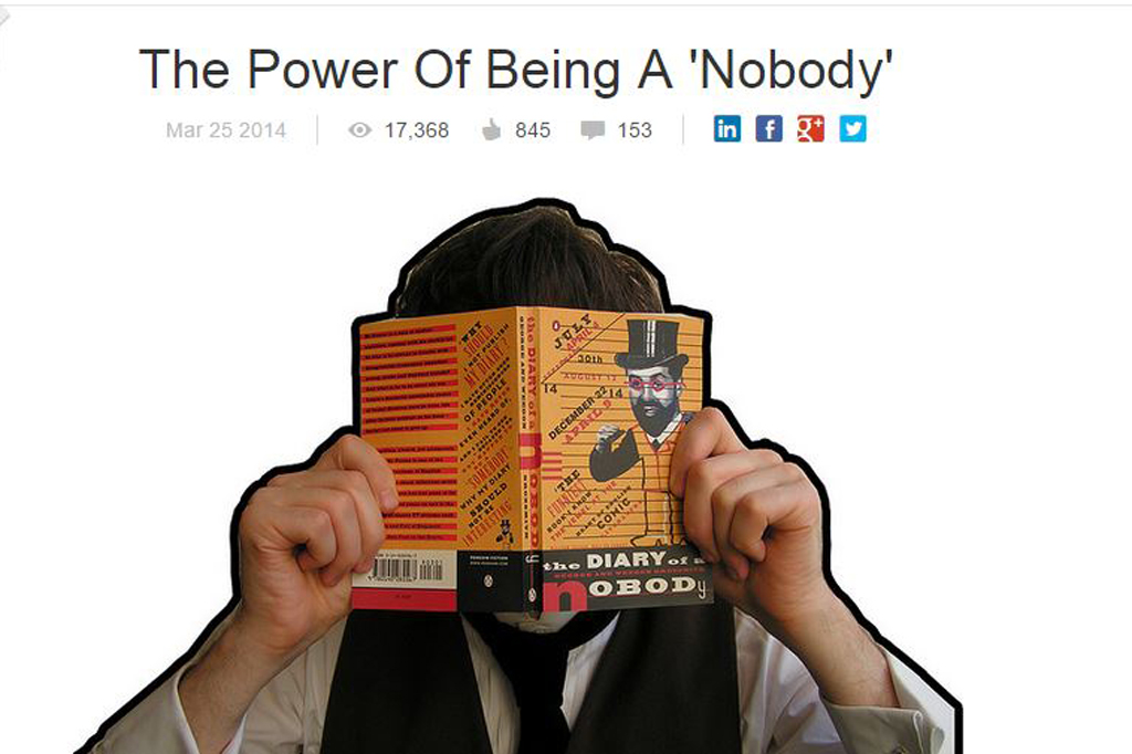 The Power Of Being A 'Nobody'
