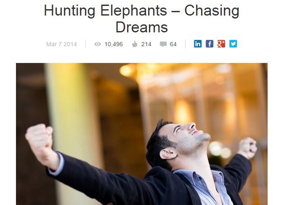 Hunting Elephants – Chasing Dreams