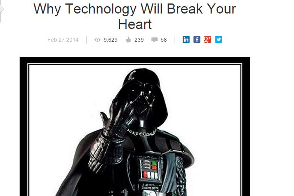Why Technology Will Break Your Heart
