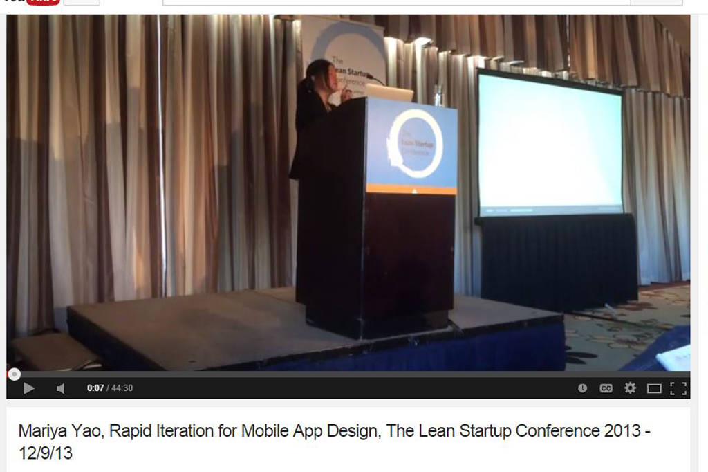Mariya Yao, Rapid Iteration for Mobile App Design, The Lean Startup Conference 2013 - 12/9/13