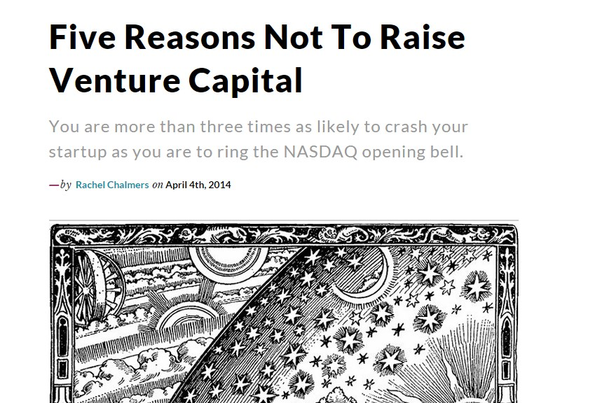 Five Reasons Not To Raise Venture Capital
