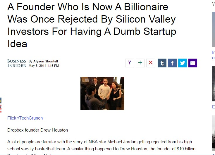 A Founder Who Is Now A Billionaire Was Once Rejected By Silicon Valley Investors For Having A Dumb Startup Idea