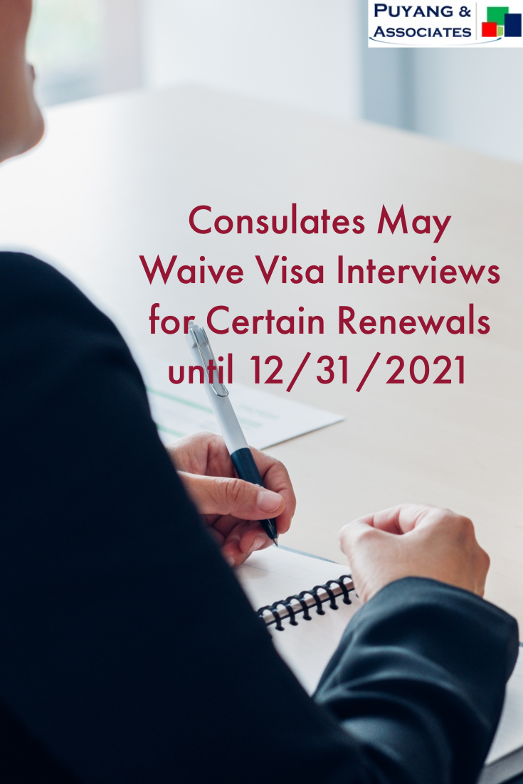 Consulates May Waive Visa Interviews for Certain Renewals
