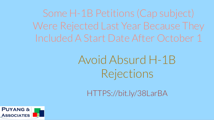 Some H-1B Petitions (Cap Subject) were Rejected Last Year Because the Petitions Included a Start Date After October 1