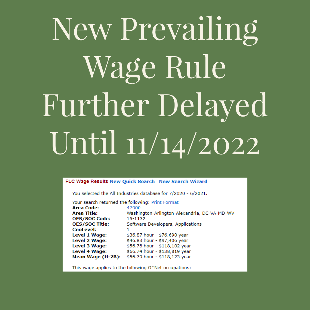 New Wage Rule delayed until 11/14/2022