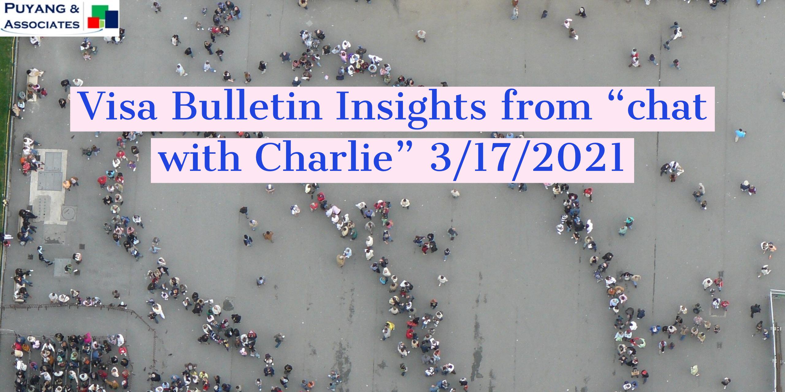 Visa Bulletin Insights March 2021
