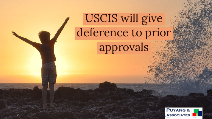 Finally – USCIS is Reverting Back to Pre-Trump Policy of Giving Deference to Prior Determinations
