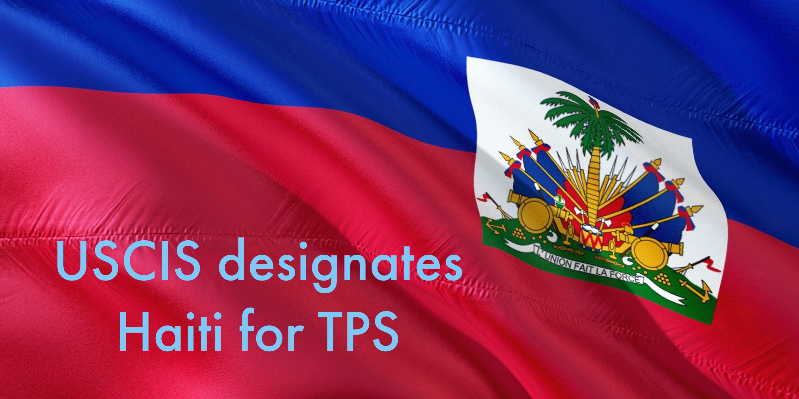 Breaking: Designation of Haiti for TPS