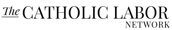The Catholic Labor Network