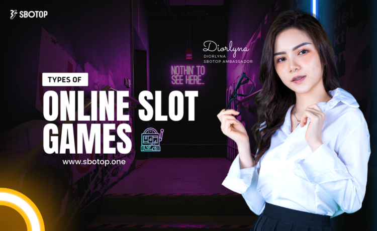Types Of Online Slot Games Blog Featured Image