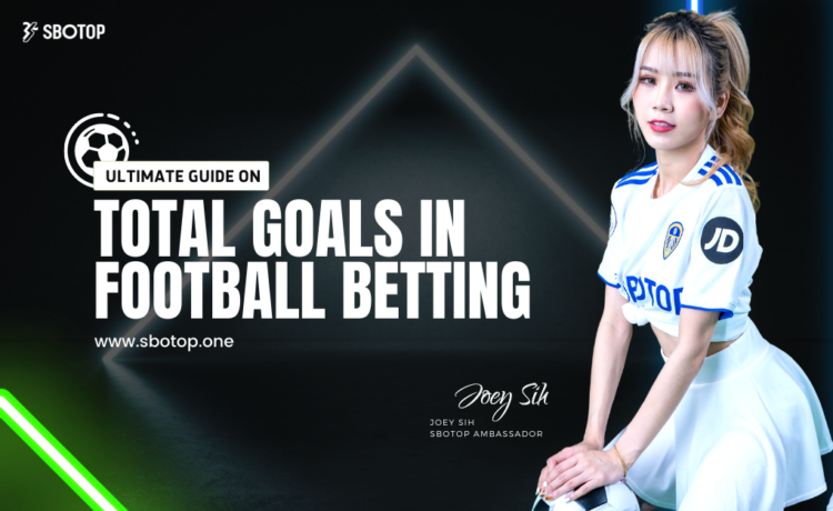 Total Goals In Football Betting Blog Featured Image