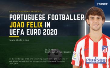 Joao Felix In UEFA Euro 2020 Blog Featured Image