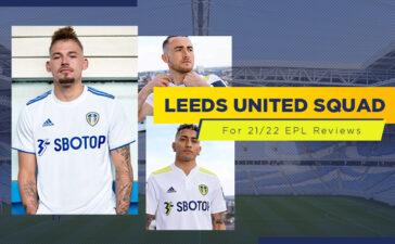 Leeds United Squad For 21/2022 English Premier League Blog Featured Image