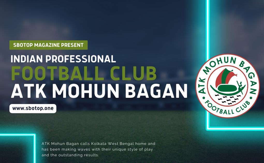 ATK Mohun Bagan Football Club Blog Featured Image