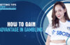 How To Gain Advantage In Betting Blog Featured Image