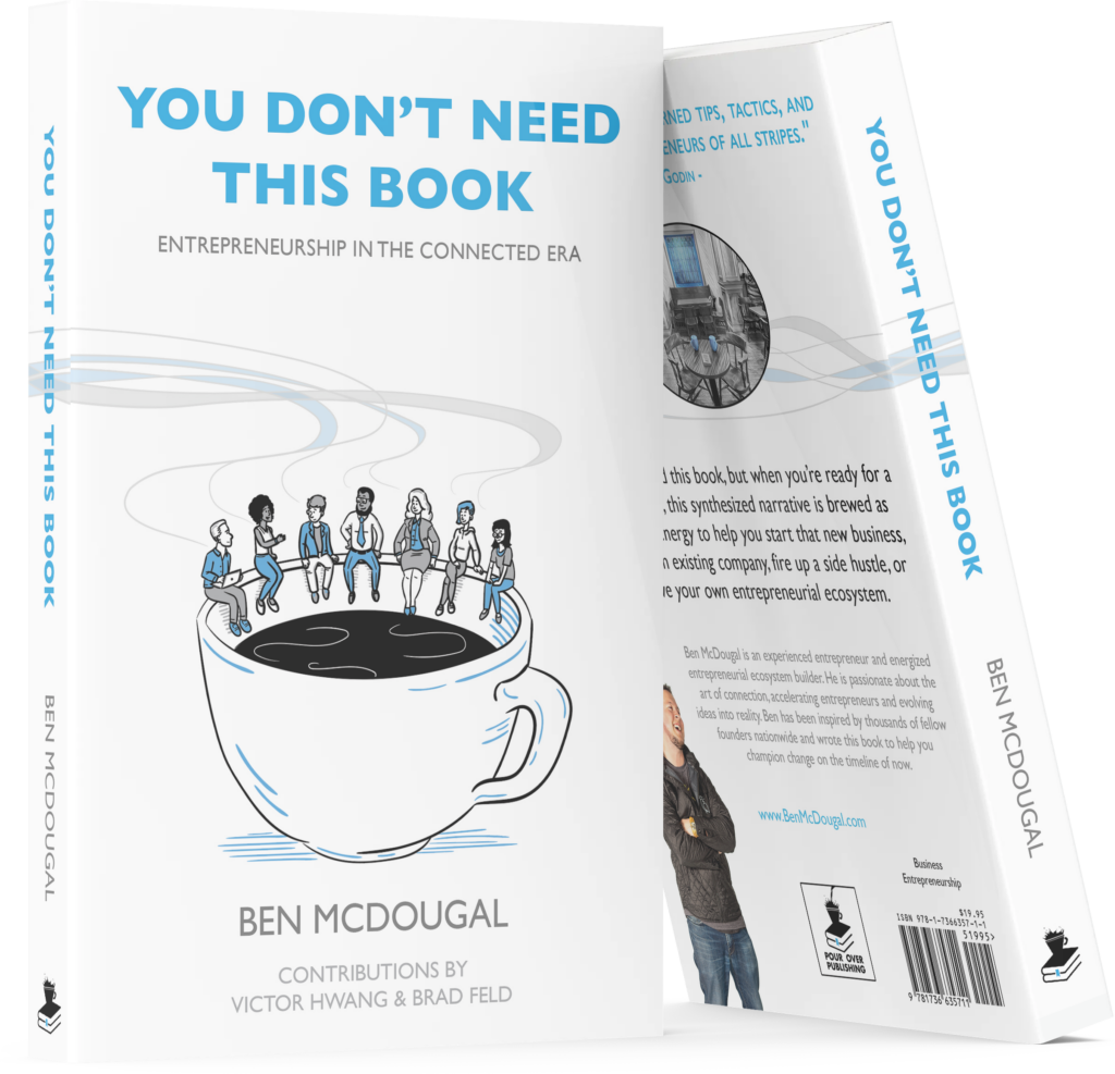 You Don't Need This Book: Entrepreneurship In The Connected Era