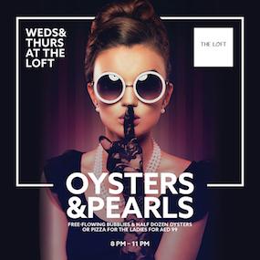 Oysters & Pearls - The Loft at Dubai Opera