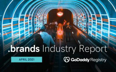 .brands Industry Report – April 2021