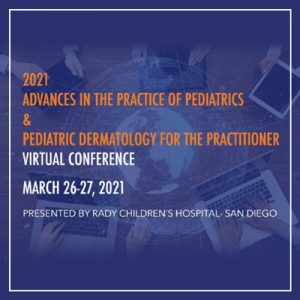 SD Peds Derm Conference – March 26 & 27, 2021