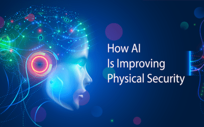 Artificial Intelligence Is Improving Physical Security