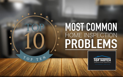Top Ten Home Inspection Problems Revealed