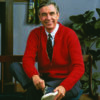 Fred McFeely Rogers, aka Mister Rogers. If you asked me to name a hero, he's the first person that comes to mind.