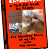 This is my first tell-all book. Spoiler alert: My owner, Tim Jones, is cruel. He never shares his ice cream or caviar with me. And he adopted a mangy cat off the streets without consulting me. He calls him Buddy, yeah, like we'd ever be friends.