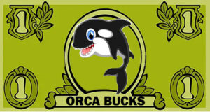 First-time visitors will receive $500 in ORCA BUCKS, which they can redeem at any participating store – sure to be a big hit! [Disclaimer: One Orca Buck = 1/100th of a penny.]