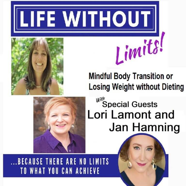 Mindful Body Transformation with Lori Lamott & Jan Hamning
