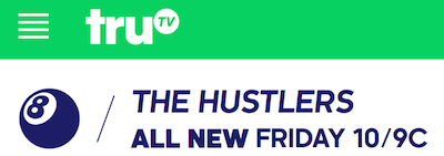 "truTV ""The Hustlers"" on Tonight – Friday, June 19, 10 p.m."