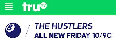 "truTV ""The Hustlers"" on Tonight – Friday, June 19, 10 p.m."