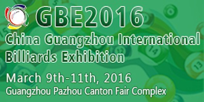 GBE-China Guangzhou International Billiards Exhibition, March 9-11