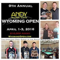 Pool's 9th Andy Cloth Wyoming Open, April 1-3