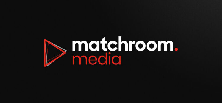 MATCHROOM LAUNCHES INDEPENDENT MEDIA PRODUCTION ARM