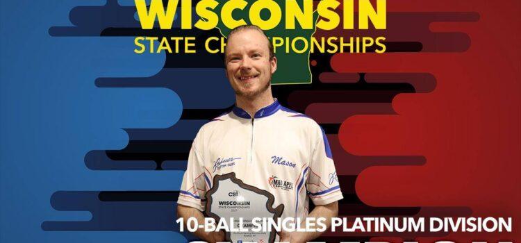 Mason Koch 10-Ball Singles 2021 CSI Wisconsin State Championships!