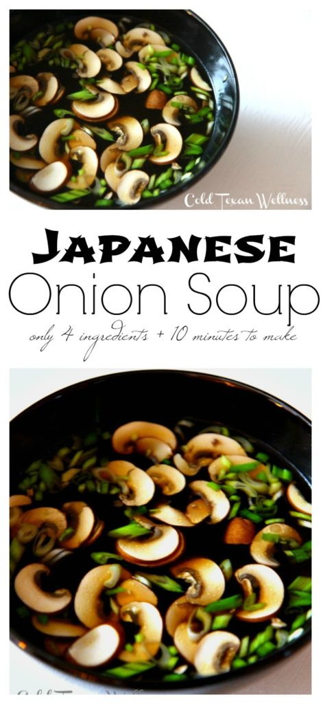 With only 4 ingredients and just 10 minutes to make, this Japanese Onion Soup Recipe will fit a myriad of soup need. If you are having a sick day, or need a fast weeknight meal, or an easy detox soup, or just a light meal, this soup will make your tummy happy!