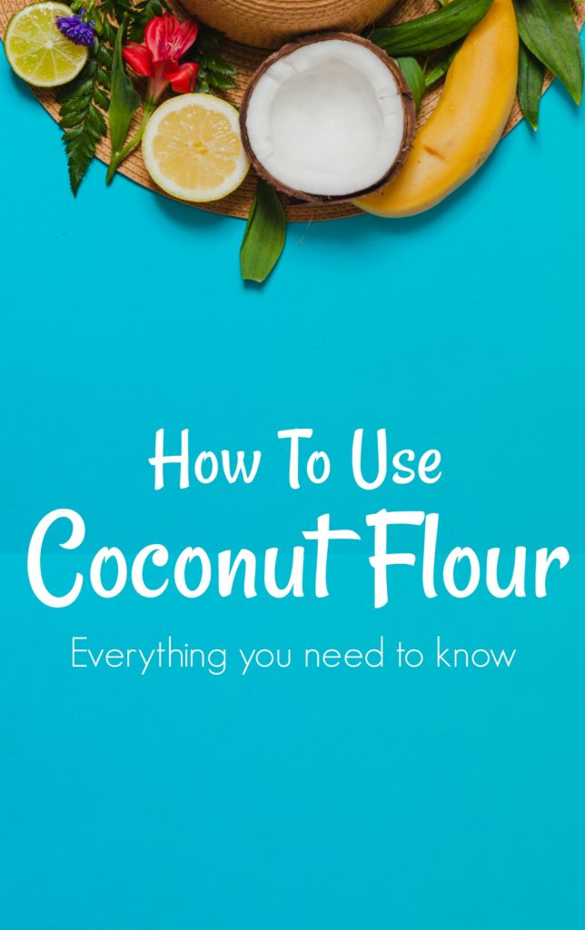 How to use coconut flour - everything you need to know to get started