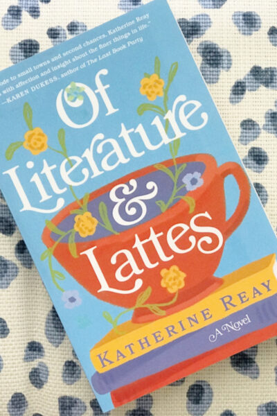 "Q&A With ""Of Literature & Lattes"" Author Katherine Reay"
