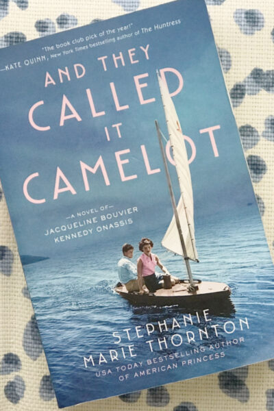 """And They Called It Camelot""  Review and July Book Pick"