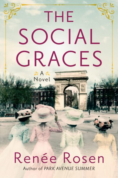 Renee Rosen Reveals Her Newest Book: The Social Graces