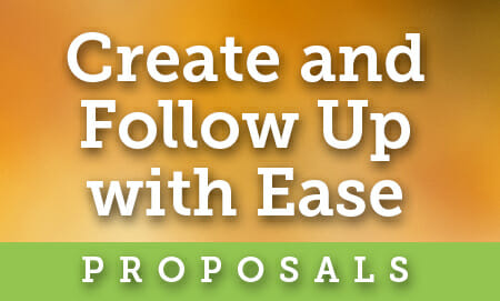 Create and Follow Up with Ease